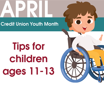 Image for Credit Union Youth Month: Ages 11 - 13