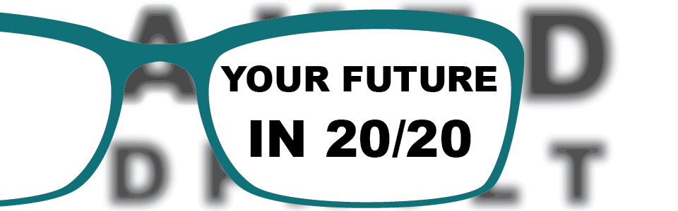 Your Future in 20/20